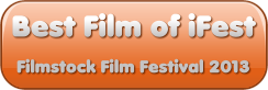 Best Film of iFest Filmstock Film Festival 2013